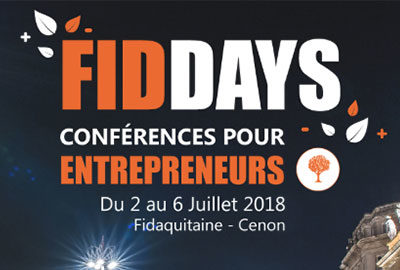 Conference entrepreneuriat Fiddays - Fidaquitaine