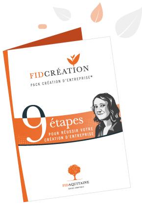 Fidcréation pack création d'entreprise en 9 étapes