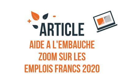 ARTICLE-AIDE-A-EMBAUCHE—ZOOM-SUR-LES-EMPLOIS-FRANCS-2020